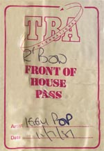 Iggy Pop Front of house pass